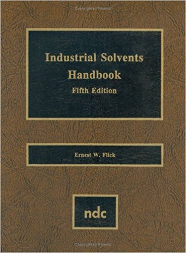 Industrial Solvents Handbook, Fifth Edition