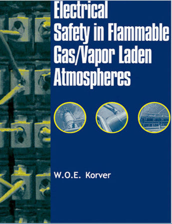 Electrical Safety in Flammable Gas/Vapor Laden Atmospheres
