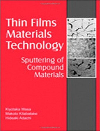 Thin Film Materials Technology: Sputtering of Compound Materials