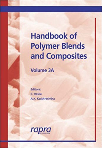 Handbook of Polymer Blends and Composites, Volume 3