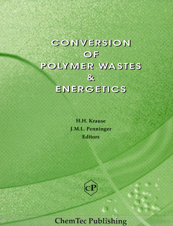 Conversion of Polymer Wastes & Energetics