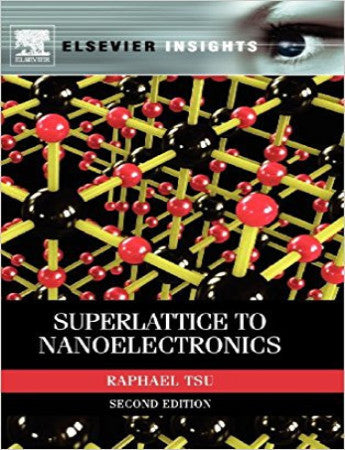 Superlattice to Nanoelectronics, 2nd Edition