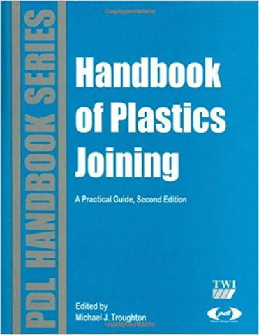Handbook of Plastic Joining 2nd Edition