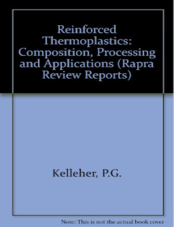 Reinforced Thermoplastics - Composition, Processing and Applications