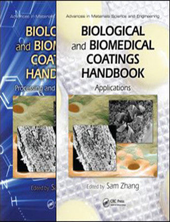 Biological and Biomedical Coatings Handbook, Two-Volume Set