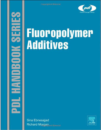 Fluoropolymer Additives, 1st Edition