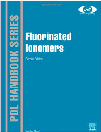Fluorinated Ionomers, 2nd Edition