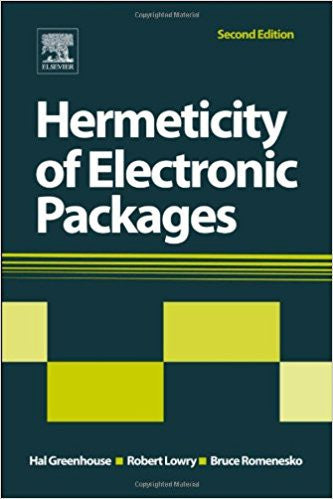 Hermeticity of Electronic Packages, 2nd Edition