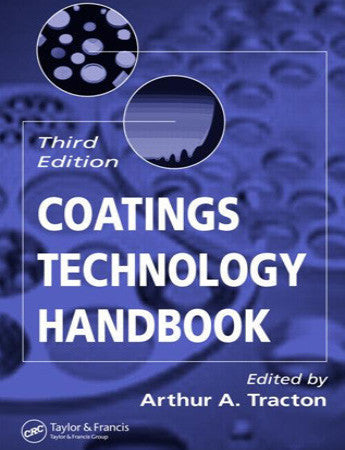 Coatings Technology Handbook, Third Edition