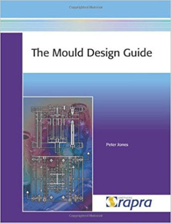 Mould Design Guide (The)