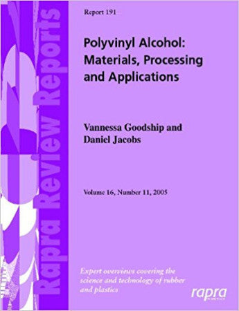 Polyvinyl Alcohol: Materials, Processing and Applications