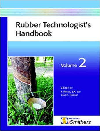 Rubber Technologist's Handbook, Volume 2
