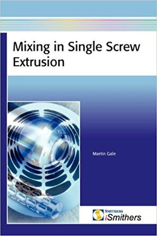 Mixing in Single Screw Extruders