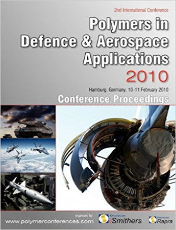 Polymers in Defence and Aerospace Applications 2010