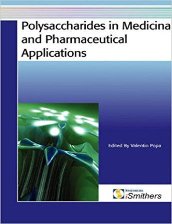 Polysaccharides in Medicinal and Pharmaceutical Applications