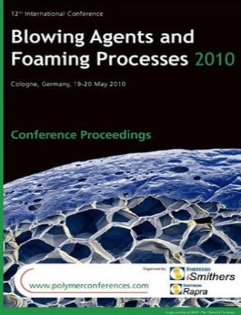 Blowing Agents and Foaming Processes 2010