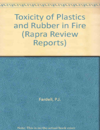 Toxicity of Plastics and Rubber in Fire