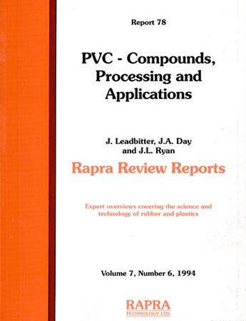 PVC - Compounds, Processing and Applications