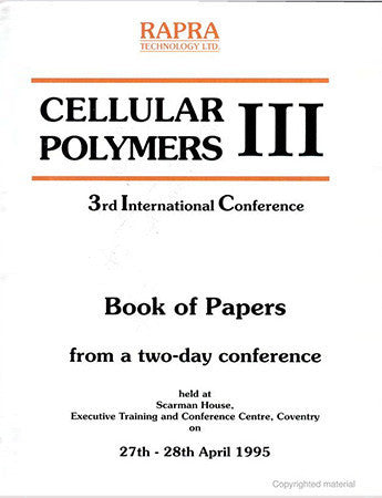 Cellular Polymers III