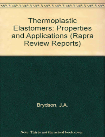 Thermoplastic Elastomers - Properties and Applications