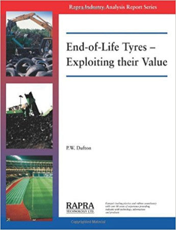 End-of-Life Tyres-Exploiting their Value