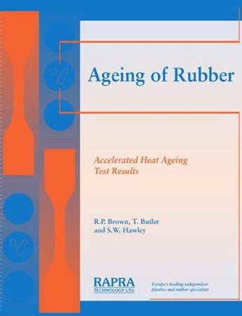 Ageing of Rubber - Accelerated Heat Ageing Test Results