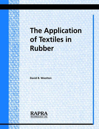 Application of Textiles in Rubber (The)