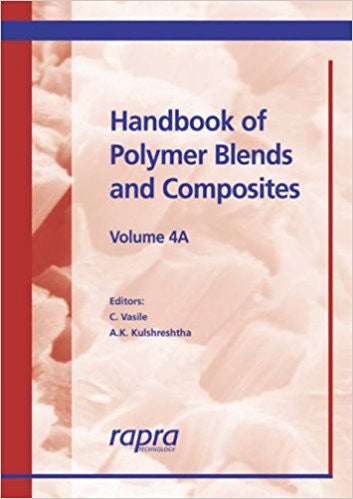 Handbook of Polymer Blends and Composites, Volume 4
