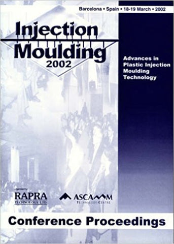Injection Moulding 2002, Barcelona, Spain, 18th- 19th March, 2002
