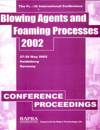 Blowing Agents and Foaming Processes 2002
