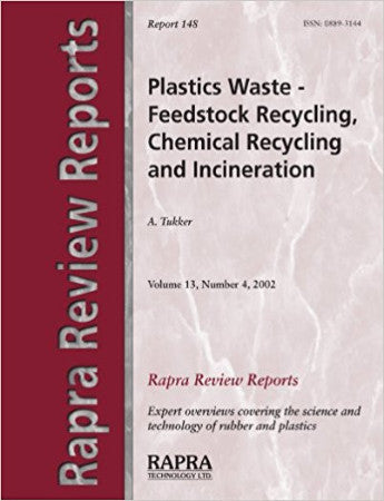 Plastics Waste - Feedstock Recycling, Chemical Recycling and Incineration