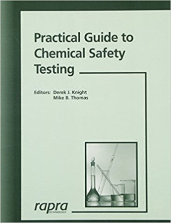 Practical Guide to Chemical Safety Testing