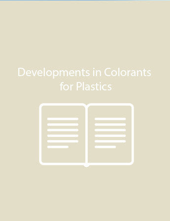 Developments in Colorants for Plastics