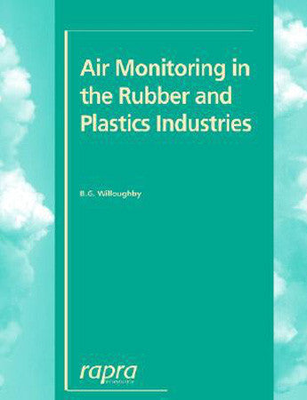 Air Monitoring in the Rubber and Plastics Industries