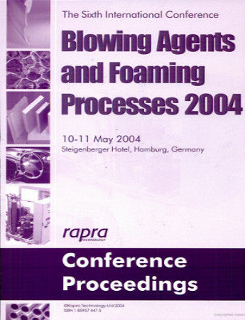 Blowing Agents and Foaming Processes 2004