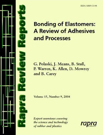 Bonding Elastomers: A Review of Adhesives and Processes