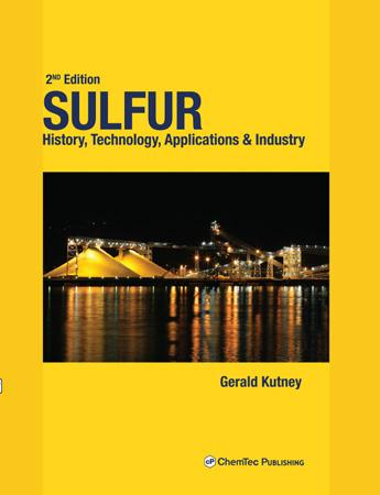 Sulfur. History, Technology, Applications & Industry, 2nd Edition