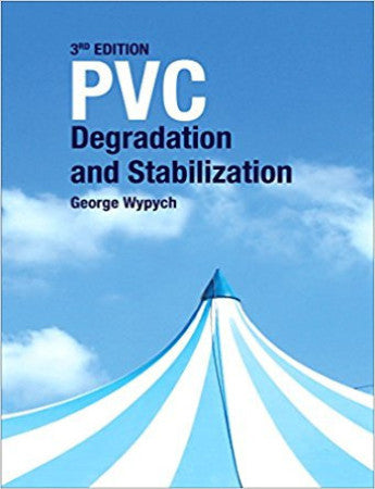 PVC Degradation and Stabilization, 3rd Edition