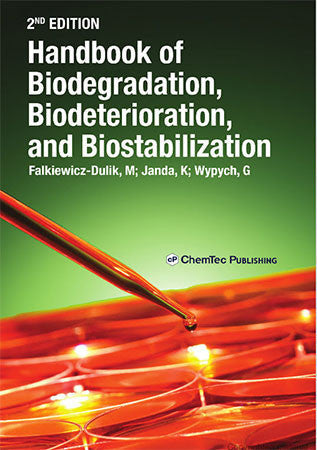 Handbook of Biodegradation, Biodeterioration, and Biostabilization, 2nd Edition