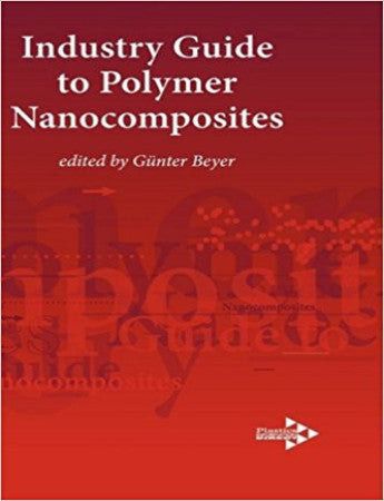 Industry Guide to Polymer Nanocomposites