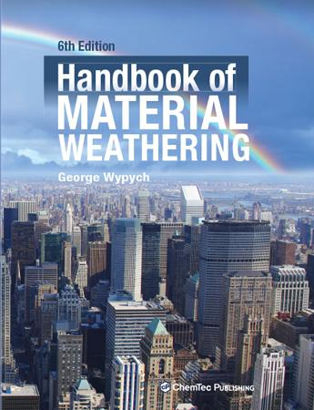 Handbook of Material Weathering 6th Edition