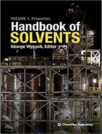 Handbook of Solvents, Volume 1, Properties