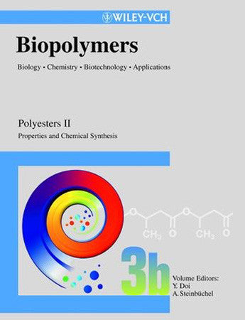 Biopolymers, Volume 3b , Polyesters II - Properties and Chemical Synthesis
