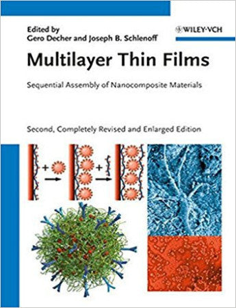 Multilayer Thin Films: Sequential Assembly of Nanocomposite Materials, 2nd Edition