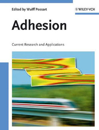 Adhesion: Current Research and Applications