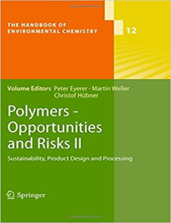 Polymers - Opportunities and Risks II