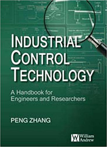 Industrial Control Technology. A Handbook for Engineers and Researchers