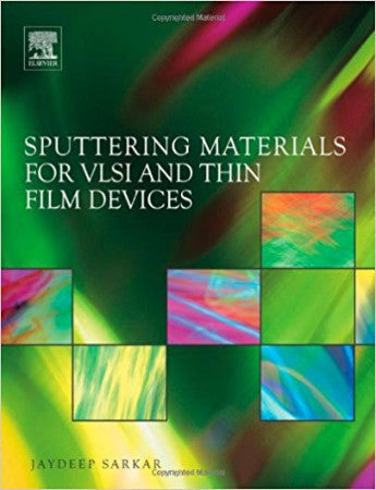Sputtering Materials for VLSI and Thin Film Devices, 1st Edition