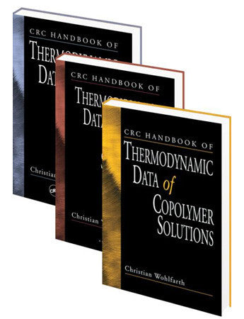 CRC Handbook of Thermodynamic Data of Polymer Solutions, 3 Vol. Set
