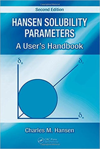 Hansen Solubility Parameters: A User's Handbook, 2nd Ed.
